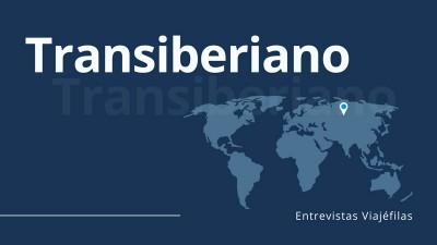 Cabecera-Entrevista-Transiberiano