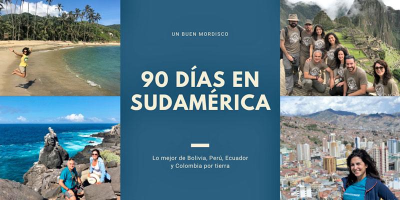 Grandes viajes: 90 días en Sudamérica