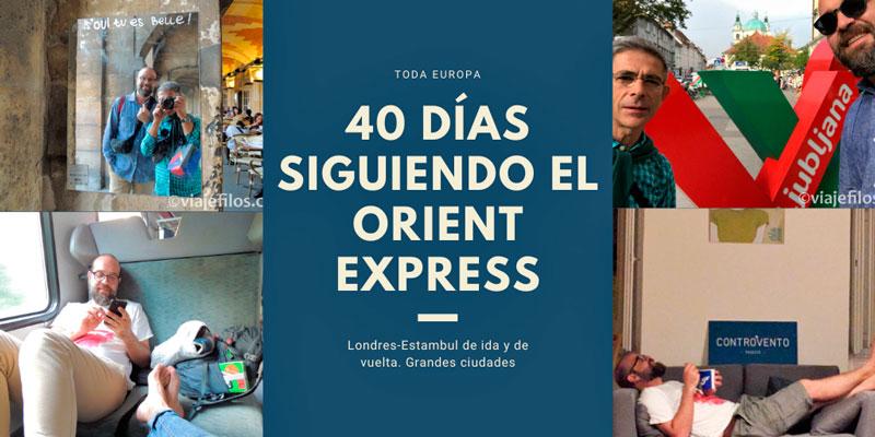 Grandes viajes: Siguiendo la ruta del Orient Express