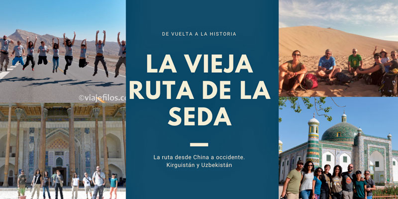 Grandes viajes: Siguiendo la Ruta de la Seda