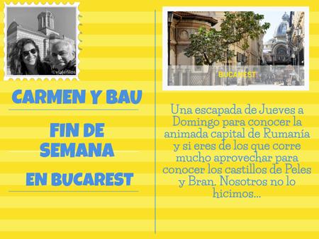 Escapada de fin de semana a Bucarest