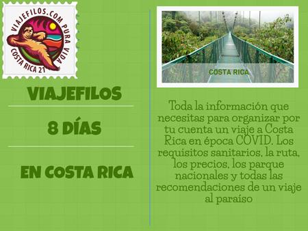 Cómo organizar un viaje a Costa Rica